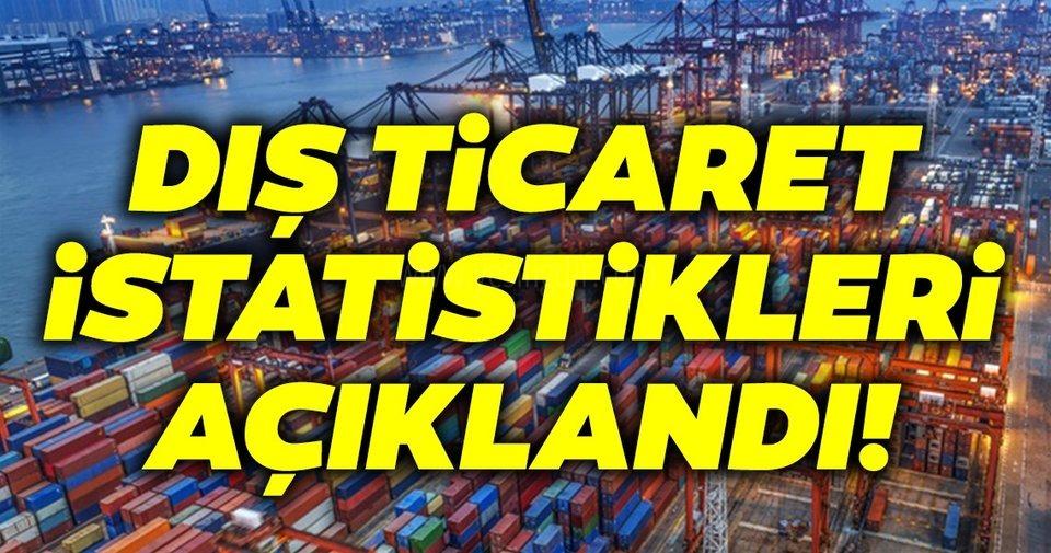 Dış Ticaret İstatistikleri, Açıklandı