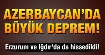 Azerbaycan'da korkutan büyük deprem