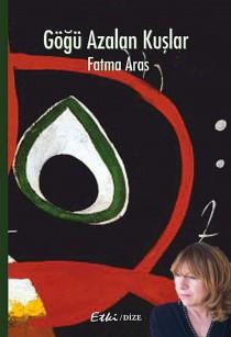 Güneş gibi gülen kadın Fatma Aras;